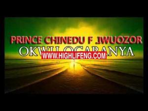 Prince Chinedu Iwuozor - Okwu Ogaranya (Latest 2020 Nigerian Igbo Highlife Music)