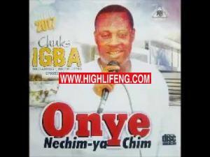 Chuks Igba - Onye Di Chone Ifeoma