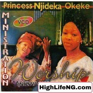 Best of Princess Njideka Okeke Music & Audio Songs Dj Mix Mixtape