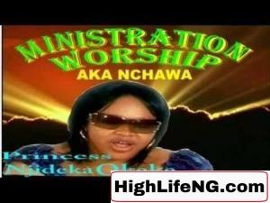 Princess njideka Okeke - Akanchawa (Nkwa Worship) 1 | Latest Gospel Music 2020)