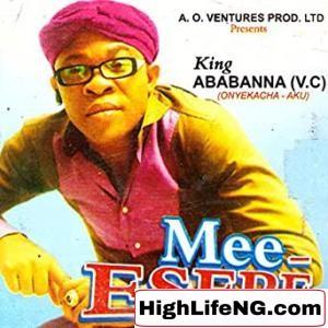 Ababa Nna (Ababanna) - Npo Npo (Igbo Bongo Songs)