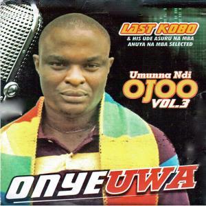 Last Kobo - Ogbako Umunne (Best Igbo Highlife Music)