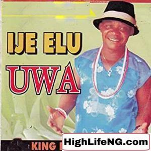 King Dr Ogenwanne - Ahihia Di Ndu Guzo Oto (Igbo Music)