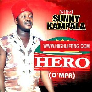 Chief Sunny Kampala - Hero (O'mpa)