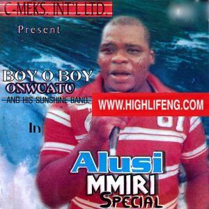 Boy O Boy Onwuatu - Alusi Mmiri (Igbo Highlife Songs)