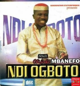 H.R.H Chijioke Mbanefo - Adagbata Uwa Nuzo | Latest Igbo Highlife Music 2020