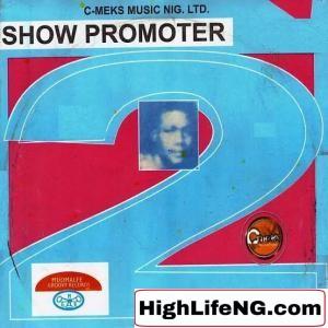 Show Promoter - Onye Egbuleni