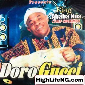 Ababa Nna - Doro Gucci (Ndi Ababa)