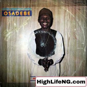 Chief Stephen Osita Osadebe - Makojo