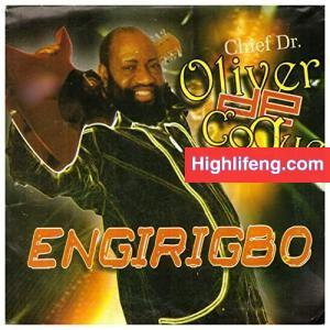 Chief Dr. Oliver De Coque - Nigeria Ife Ga Adi Nma