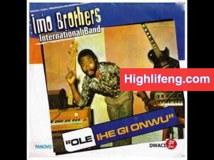 IMO Brothers International Band - OLE IHE GI OWU