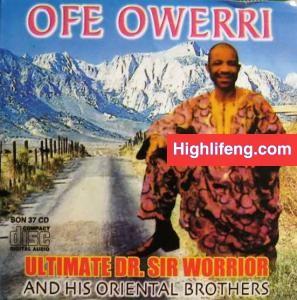 Dr Sir Warrior & Oriental Brothers - Ofe Owerri