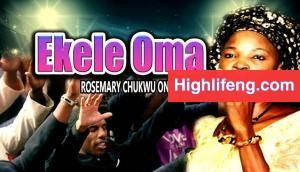 Rosemary Chukwu - Ekele Oma