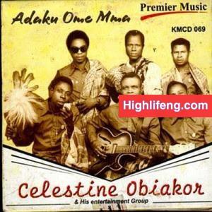 Celestine Obiakor - Ogom Egbunem