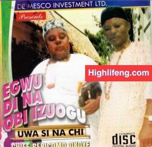 Pericoma Okoye - Uwa Si Na chi (Igbo Traditional Music)