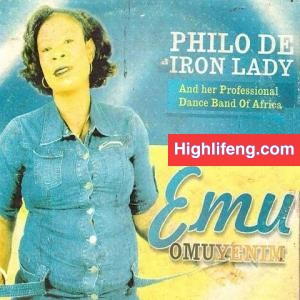 Philo De Iron Lady - Ife Nuokwu Ga Ju Oyi