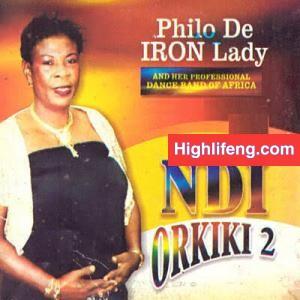 Philo De Iron Lady - Nkem Eshi Ichien
