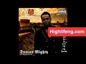 Duncan Mighty - Drive Me Crazy