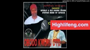 Apinjo Okenwa Oduma - Obodo Kwuru Oto