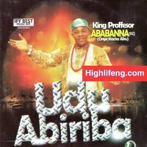 Ababa Nna (Onye Kacha Aku) - UDU ABIRIBA   Enye Ndi Ebe