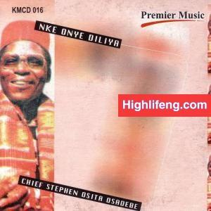 Chief Stephen Osita Osadebe - Nwa Di Mkpa (Nwa Di Nkpa)