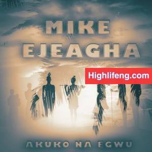 Mike Ejeagha - Akuko Na Egwu