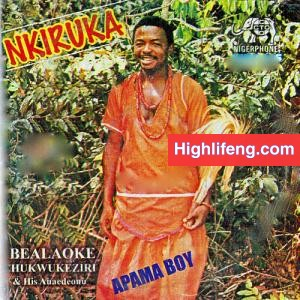 Ibealoke Chukwukezili - Iwu Ndi Uka (Nkiruka) | Apama Boy Songs