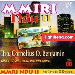 Bro. Cornelius Benjamin - Mmiri Ndu (Full Album)