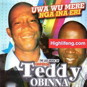 Emperor Teddy Obinna - Ukwa Ruo Oge Ya Odaa