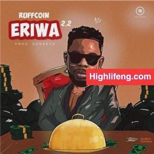 Ruffcoin Nwa Aba - Eriwa Agwu Agwu 2.2