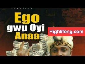 Dr. Mbido Igbo - Ego Gwu Oyi Anaa