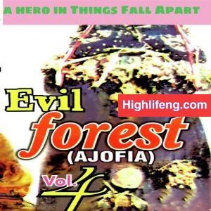 Ajofia Nnewi Music (Evil Forest) Vol. 4 - Odu na Ana Abia