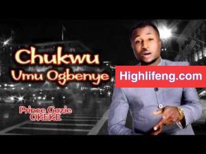 Prince Gozie Okeke - Chukwu Umu Ogbenye (God Of The Poor)