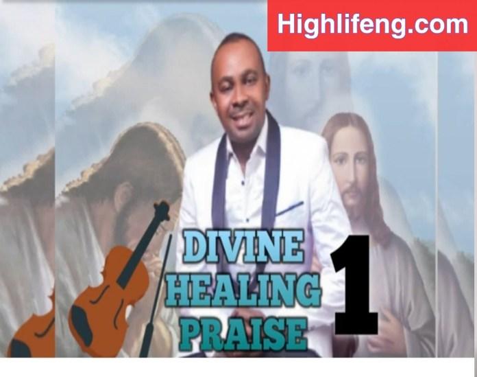 Evangelist Nnamdi Ewenighi & Tony Israel - Divine Healing Praise (Part 1 & 2)
