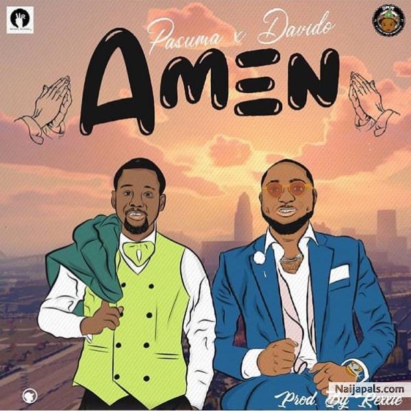 Pasuma Ft Davido - Amen (Latest Yoruba Music)