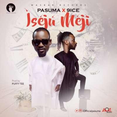 Pasuma Ft. 9Ice – Iseju Meji (Latest Yoruba Fuji Music)