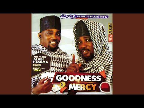 Wasiu Alabi Pasuma - Goodness And Mercy (All Songs)