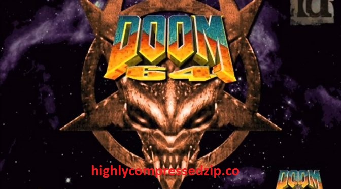 Doom 64 Highly Compressed Pc Game Download Free