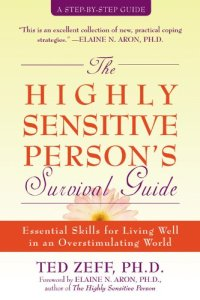 The Highly Sensitive Person's Survival Guide (Book)