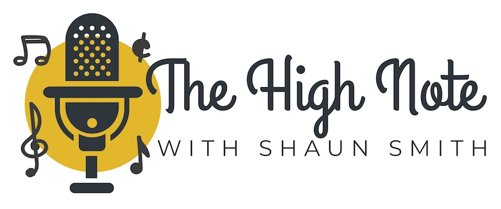 The High note with Shaun Smith