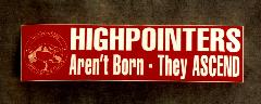 """Bumper Sticker (Static Cling) – """"Highpointers Aren't Born – They Ascend"""""""