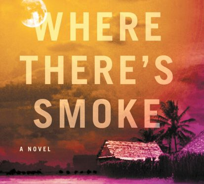 Review: 'Where There's Smoke' is a fun, suspenseful read