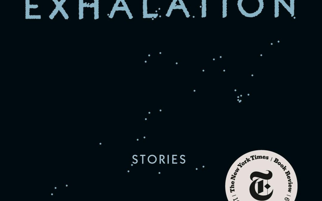 Review: Ted Chiang crafts sci-fi excellency with 'Exhalation: Stories'