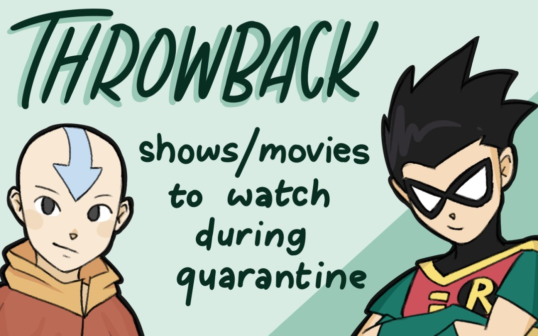 Review: Throwback shows and movies to watch during quarantine