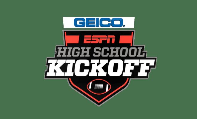 ESPN schedule for GEICO Kickoff Classic Games - High School