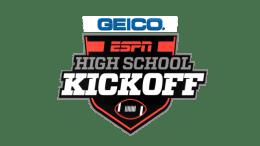 GEICO ESPN High School Football Kickoff