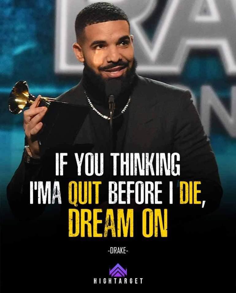 Drake Motivational Quotes