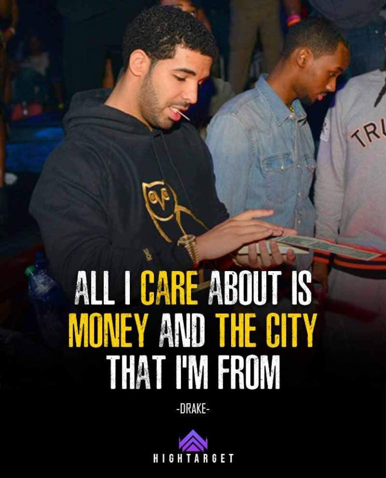 Drake Quotes about money