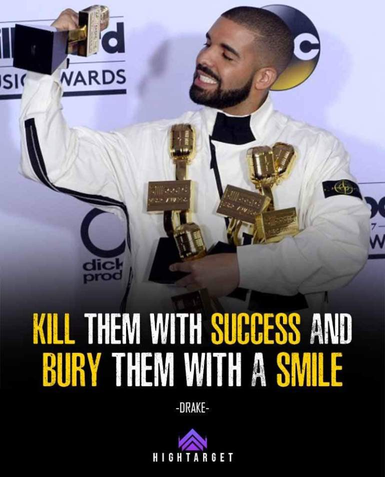 Drake Success Quotes for reach a massive success