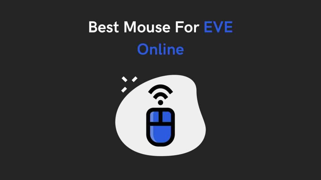 Best Mouse For EVE Online